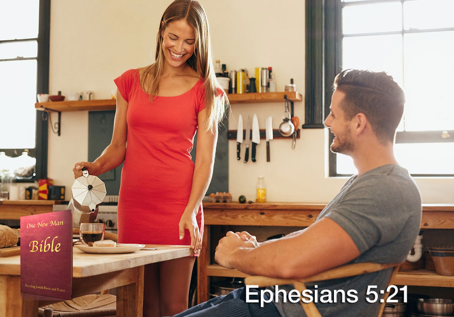 One New Man Daily Word : Ephesians 5:21