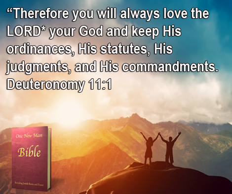 One New Man Daily Word : Deuteronomy 11.1