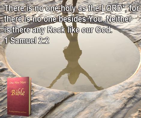 One New Man Daily Word : 1 Samuel 2:2