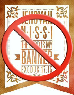 "Bible Myth #17 ""The LORD is my Banner"